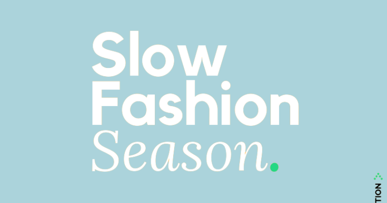 SLOW FASHION SEASON